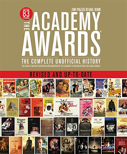 9781579128784: The Academy Awards: The Complete Unofficial History - Revised and Up-To-Date