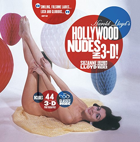 9781579128821: Harold Lloyd's Hollywood Nudes in 3-D!