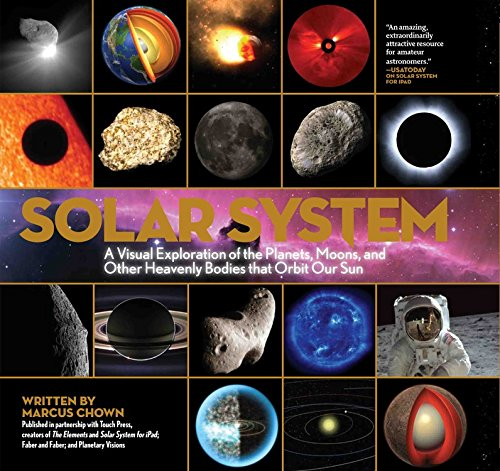 9781579128852: Solar System: A Visual Exploration of All the Planets, Moons and Other Heavenly Bodies that Orbit Our Sun