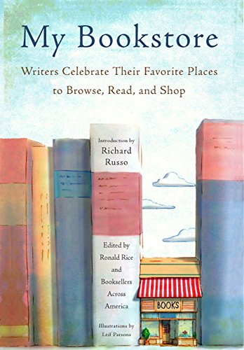 9781579129101: My Bookstore: Writers Celebrate Their Favorite Places to Browse, Read, and Shop