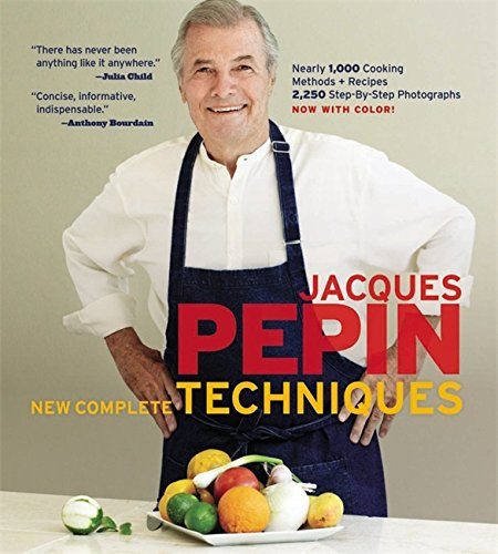 Jacques Pepin's New Complete Techniques (Hardcover): Pepin, Jacques/ Perer,