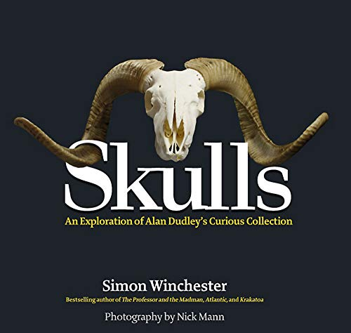 9781579129125: Skulls: An Exploration of Alan Dudley's Curious Collection