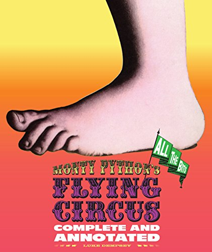 9781579129132: Monty Python's Flying Circus: Complete and Annotated - All the Bits