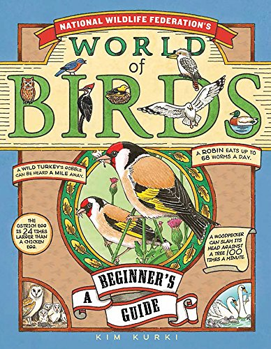 9781579129699: National Wildlife Federation's World of Birds: A Beginner's Guide