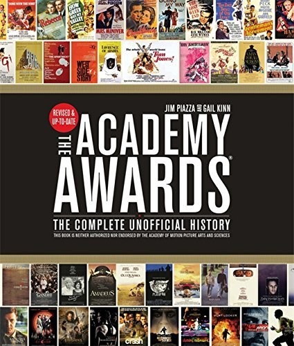 9781579129866: The Academy Awards: The Complete Unofficial History - Revised and Up-To-Date