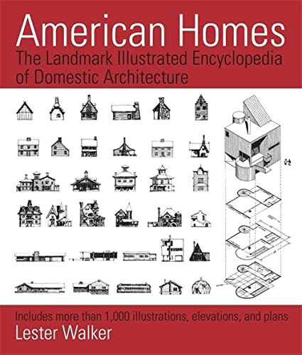 9781579129927: American Homes: The Landmark Illustrated Encyclopedia of Domestic Architecture