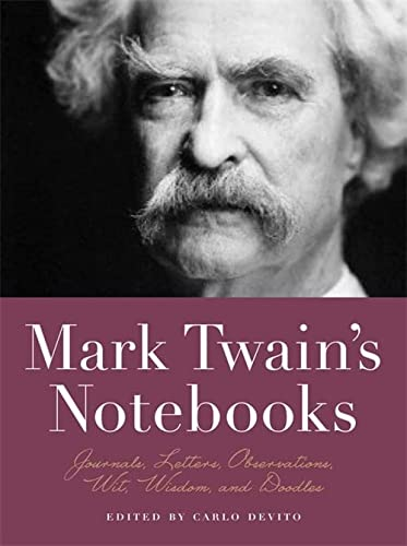 Mark Twain's Notebooks : Journals, Letters, Observations,