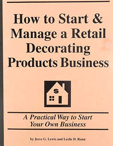 9781579163082: how to start a retail decorating products business