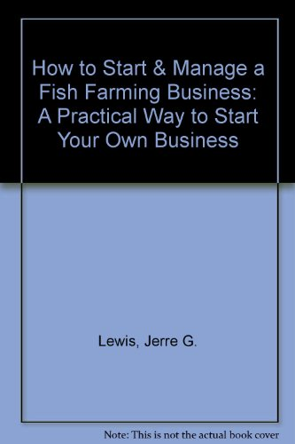 9781579169466: How to Start & Manage a Fish Farming Business: A Practical Way to Start Your Own Business