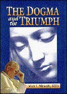 9781579180676: The Dogma and the Triumph