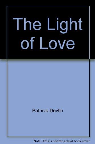 The Light of Love (Spanish Edition): Devlin, Patricia