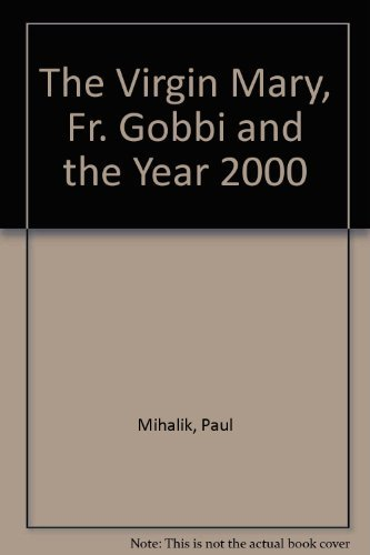 9781579181062: The Virgin Mary: Fr. Gobbi And The Year 2000
