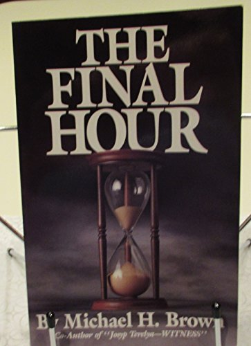 9781579181338: The Final Hour