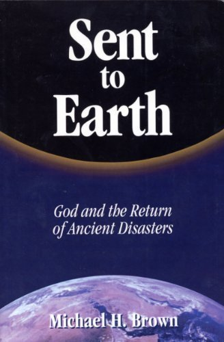 9781579181475: Sent to Earth: God and the Return of Ancient Disasters