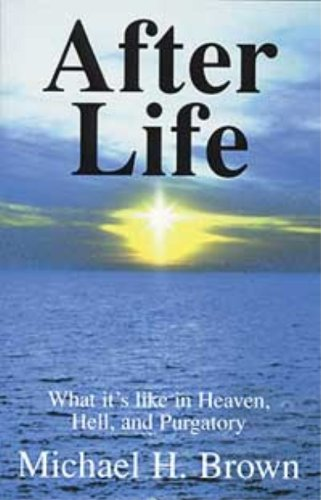 9781579181550: After Life : What It's Like in Heaven, Hell, and Purgatory
