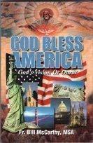 9781579182250: God Bless America: God's Vision or Ours?