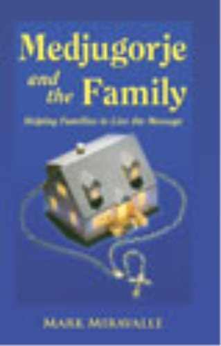 9781579182625: Medjugorje and the Family