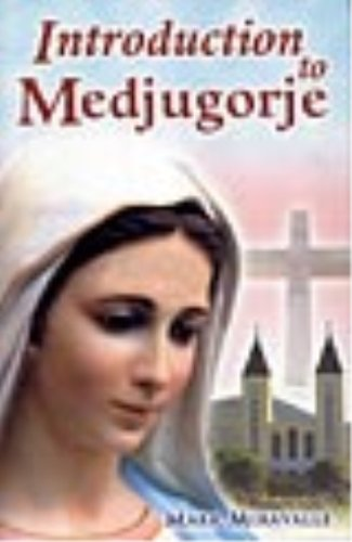 9781579182656: Introduction to Medjugorje