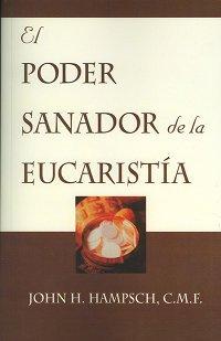 9781579183387: El Poder Sanador De La Eucaristia