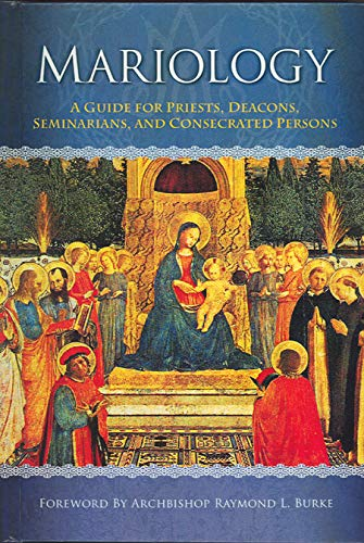 9781579183554: Mariology: A Guide for Priests, Deacons, Seminarians, and Consecrated Persons