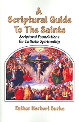 9781579184186: A Scriptural Guide to the Saints