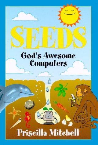 9781579211288: Seeds: God's Awesome Computers