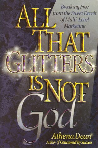All That Glitters Is Not God : Athena Dean