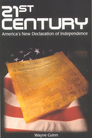 9781579211653: 21st Century: America's New Declaration of Independence