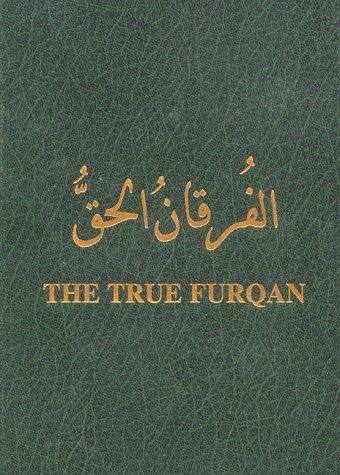 9781579211752: The True Furqan