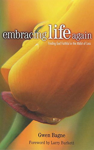 9781579212155: Embracing Life Again: Finding Your Way in the Midst of Loss