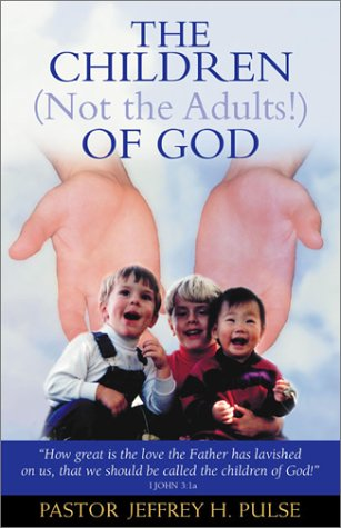 9781579214463: The Children (Not the Adults!) of God