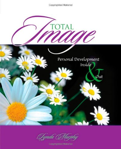 Total Image: Personal Development Inside and Out: Murphy, Lynda