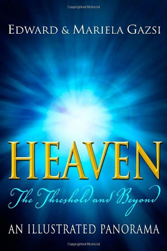 9781579217044: Heaven: The Threshold and Beyond, An Illustrated Panorama