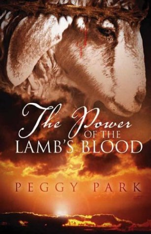 The Power Of The Lamb's Blood