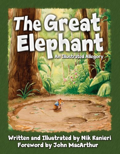 Great Elephant, The: An Illustrated Allegory: Nik Ranieri