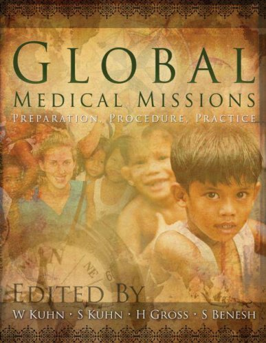 9781579218478: Global Medical Missions: Preparation, Procedure, Practice