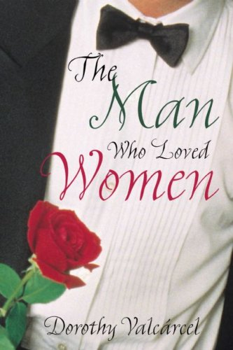 9781579218782: The Man Who Loved Women