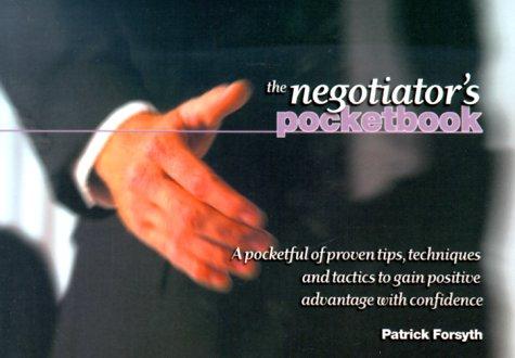 The Negotiator's Pocketbook (Management Pocketbook Series): Patrick Forsyth