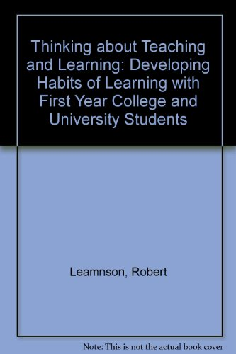 Thinking about Teaching and Learning: Developing Habits: Leamnson, Robert