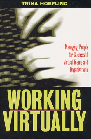9781579220327: Working Virtually: Managing People for Successful Virtual Teams and Organizations