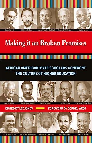 Making It on Broken Promises: Leading African: Jones, Lee (Editor)/