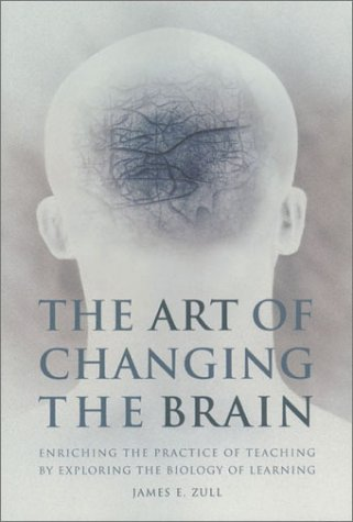 9781579220532: THE ART OF CHANGING THE BRAIN (HB)