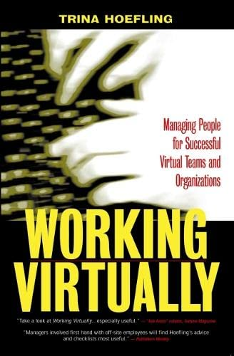 9781579220693: Working Virtually [OP]: Managing People for Successful Virtual Teams and Organizations