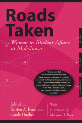 9781579220761: Roads Taken: Women in Student Affairs at Mid-Career