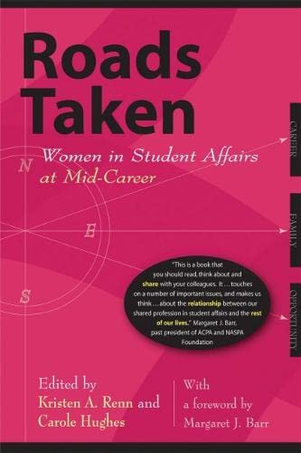 9781579220778: Roads Taken: Women in Student Affairs at Mid-Career