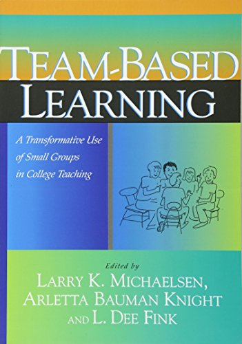 9781579220860: Team-Based Learning: A Transformative Use of Small Groups in College Teaching