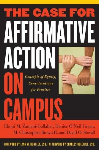 The Case for Affirmative Action on Campus: Eboni M. Zamani-Gallaher,