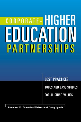 9781579221263: Corporate-Higher Education Partnerships: Best Practices, Tools and Case Studies for Aligning Values