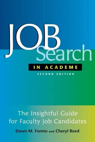 9781579221331: Job Search In Academe: How to Get the Position You Deserve