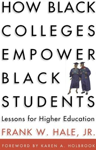 9781579221454: How Black Colleges Empower Black Students: Lessons for Higher Education